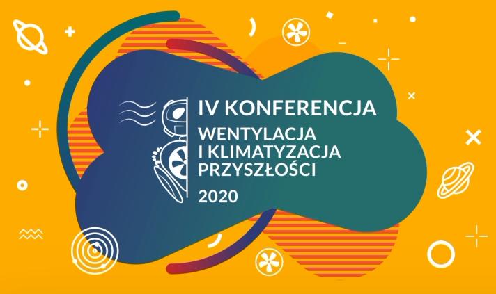 IV Konferencja Wentylacja i Klimatyzacja Przyszłości